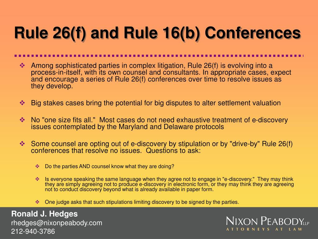 Rule 26(f) and Rule 16(b) Conferences