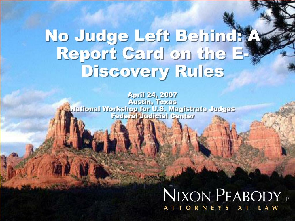 No Judge Left Behind: A Report Card on the E-Discovery Rules