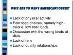 why are so many americans obese