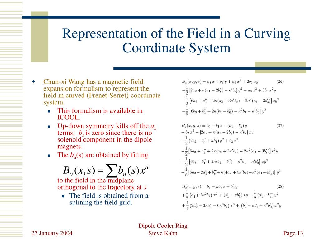 Representation of the Field in a Curving Coordinate System