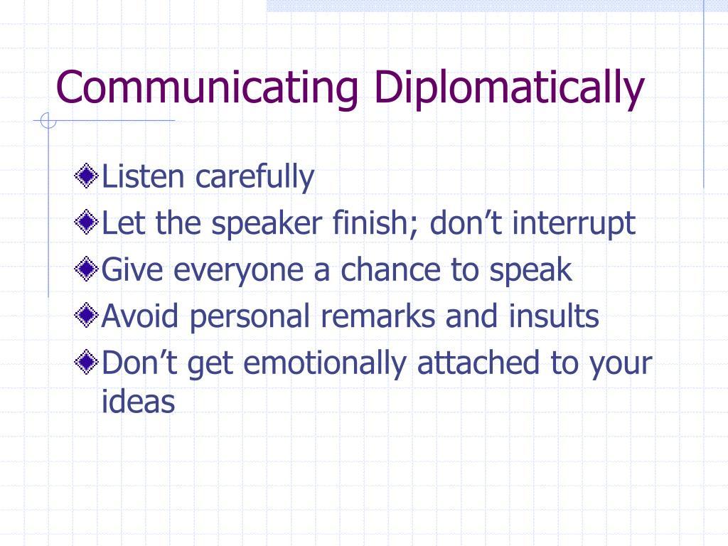 Communicating Diplomatically