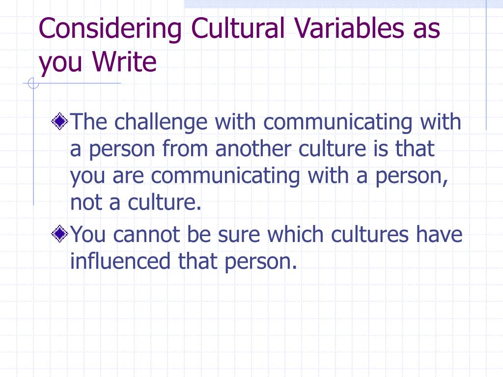 Considering Cultural Variables as you Write