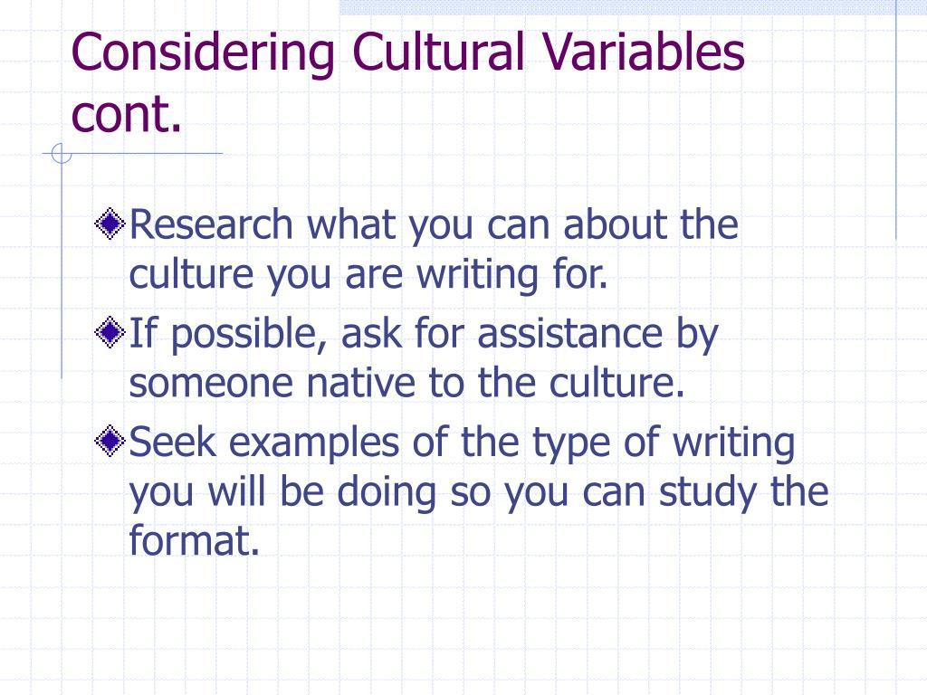 Considering Cultural Variables cont.