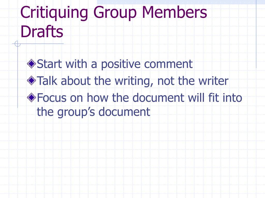 Critiquing Group Members Drafts