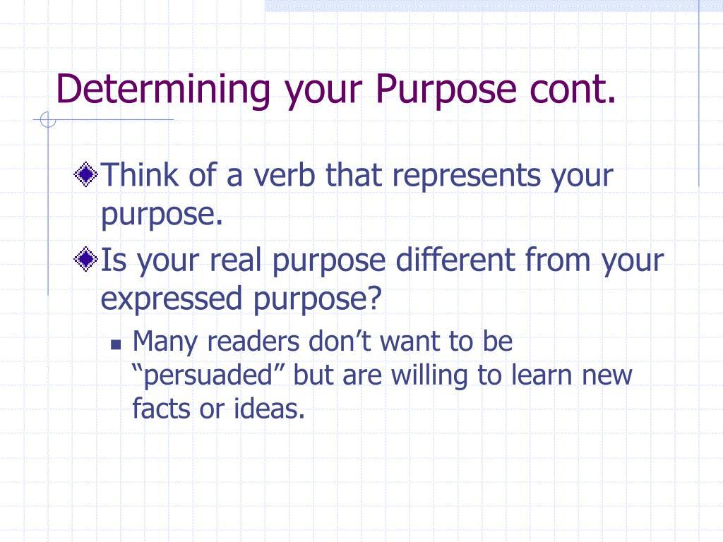 Determining your Purpose cont.