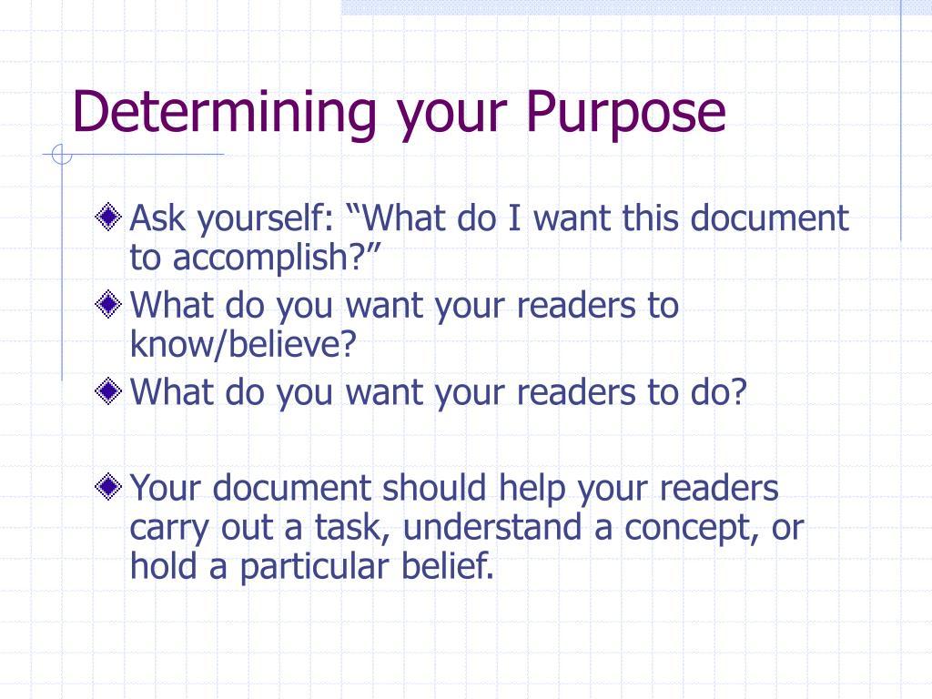 Determining your Purpose