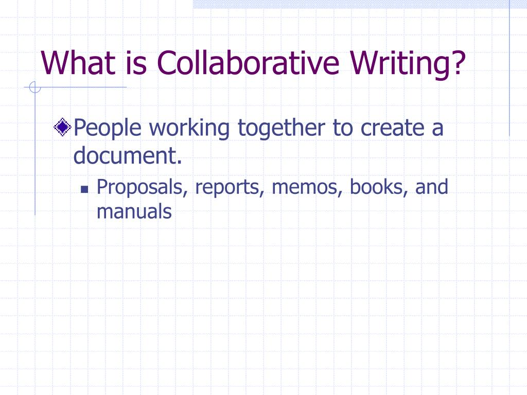 What is Collaborative Writing?