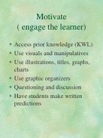 motivate engage the learner