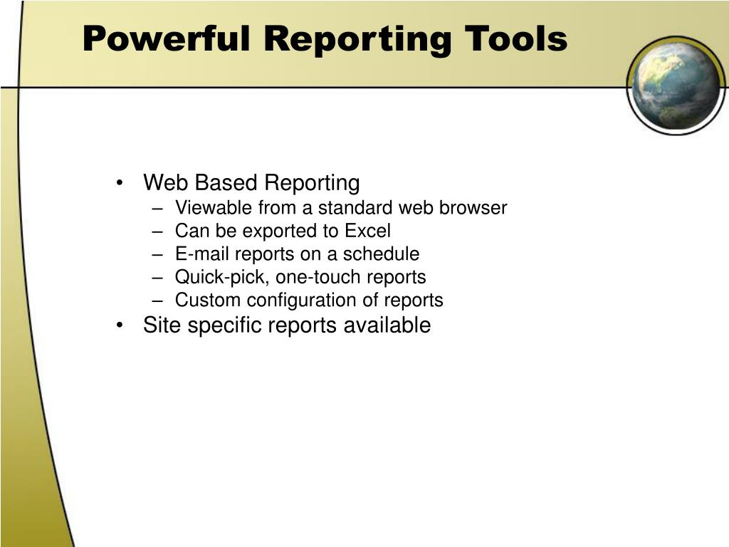 Powerful Reporting Tools