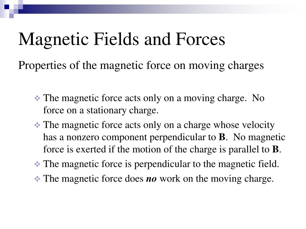 Magnetic Fields and Forces