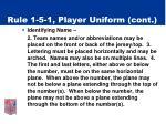 rule 1 5 1 player uniform cont