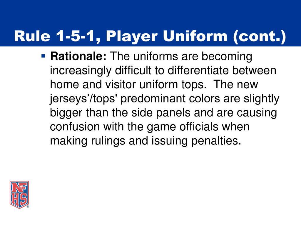 Rule 1-5-1, Player Uniform (cont.)