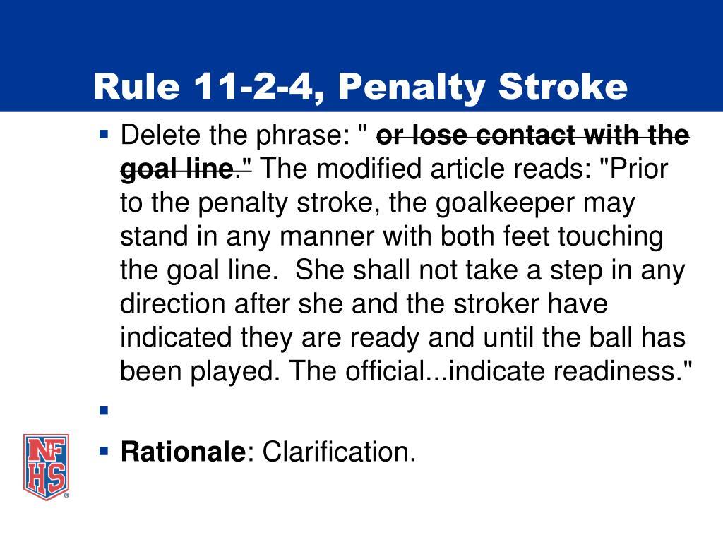 Rule 11-2-4, Penalty Stroke