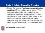 rule 11 2 4 penalty stroke