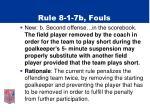 rule 8 1 7b fouls