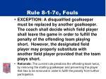 rule 8 1 7c fouls