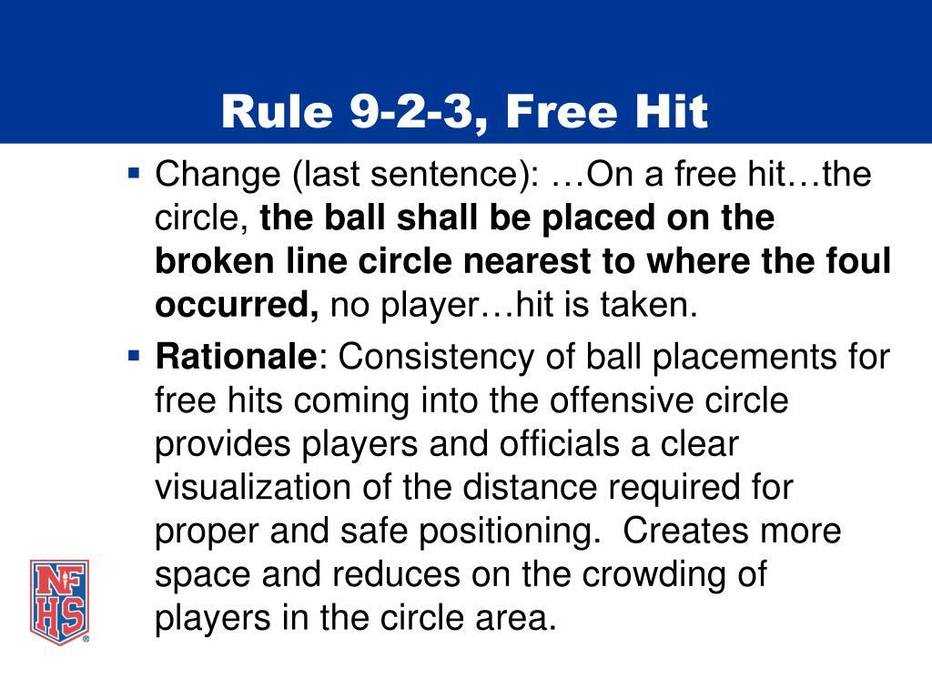 Rule 9-2-3, Free Hit