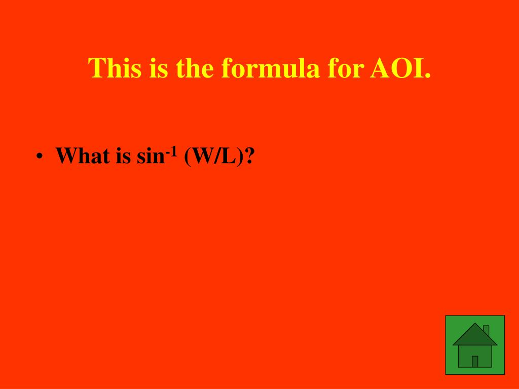 This is the formula for AOI.