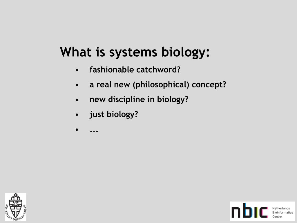 What is systems biology: