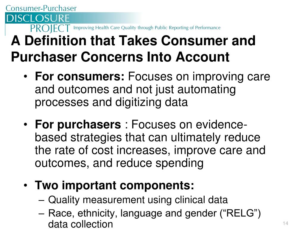 A Definition that Takes Consumer and Purchaser Concerns Into Account