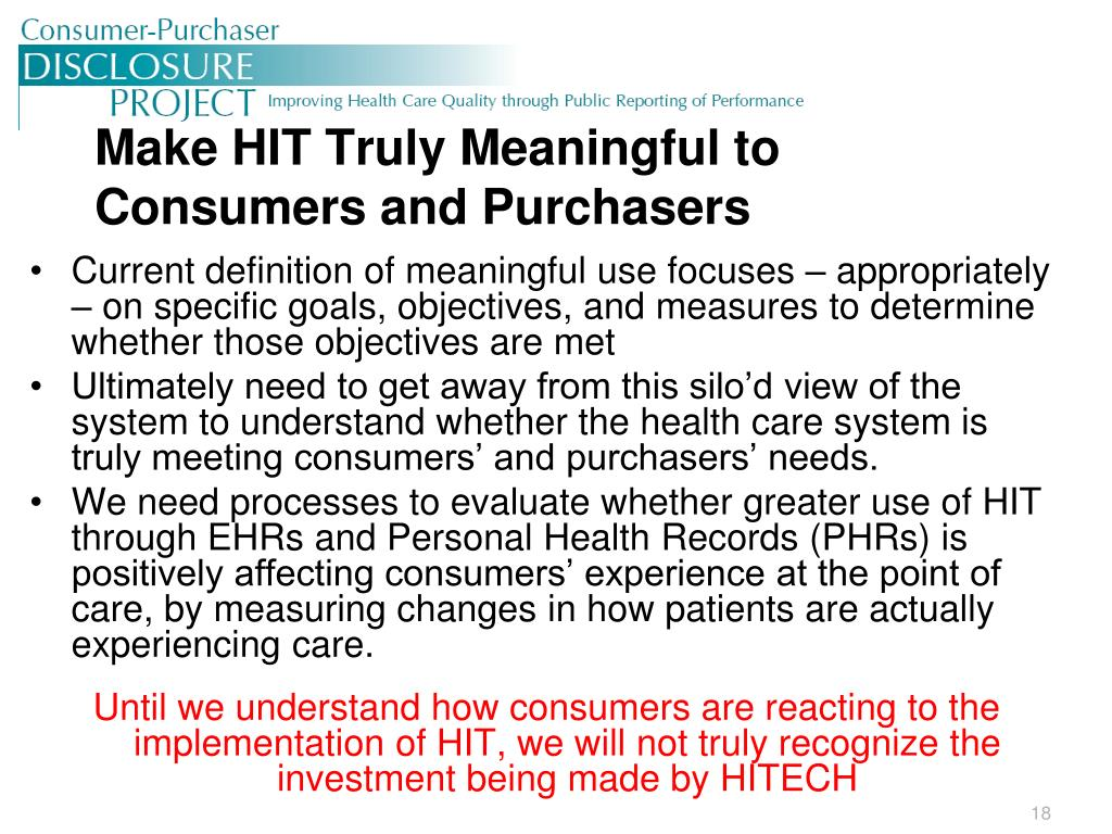 Make HIT Truly Meaningful to Consumers and Purchasers