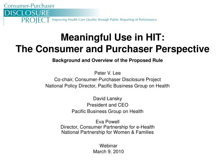 Meaningful use in hit the consumer and purchaser perspective