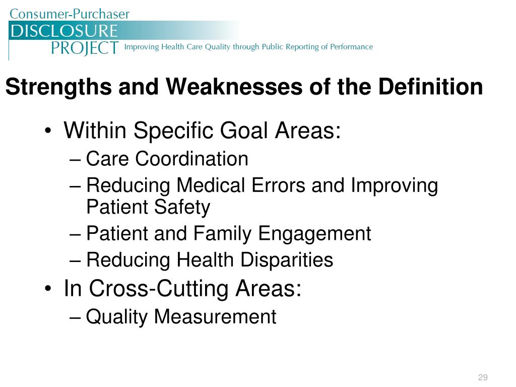 Strengths and Weaknesses of the Definition