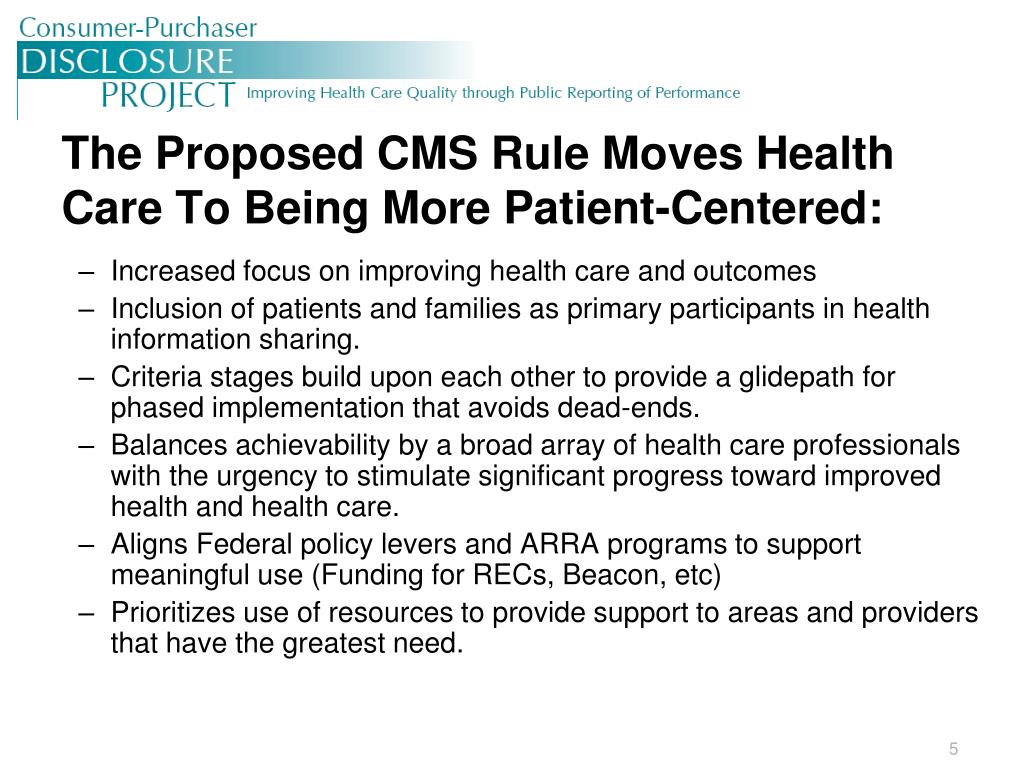 The Proposed CMS Rule Moves Health Care To Being More Patient-Centered: