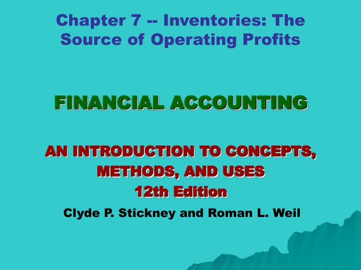 financial accounting an introduction to concepts methods and uses 12th edition n.