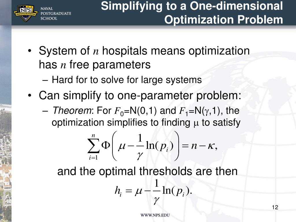 Simplifying to a One-dimensional Optimization Problem