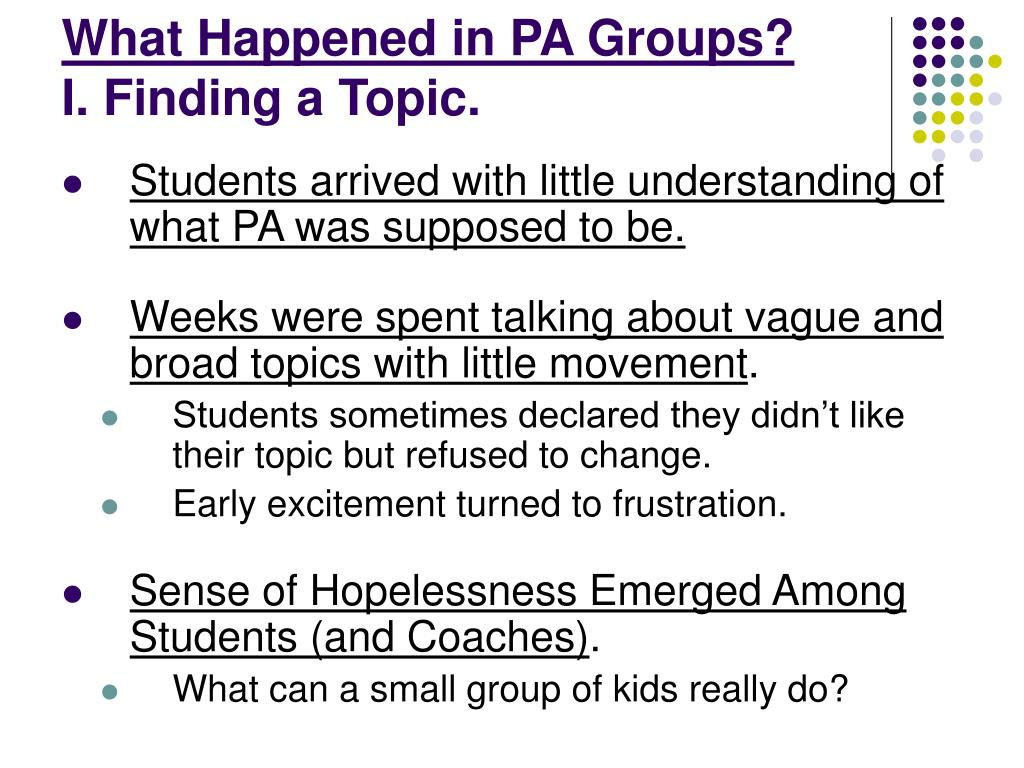 What Happened in PA Groups?