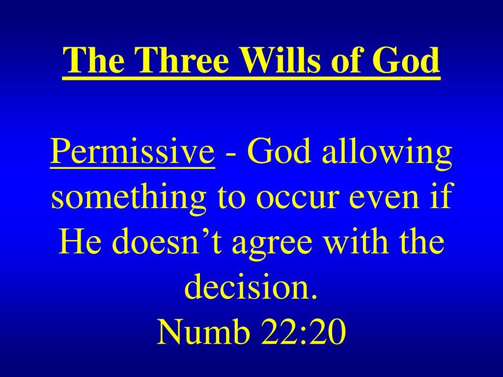 The Three Wills of God