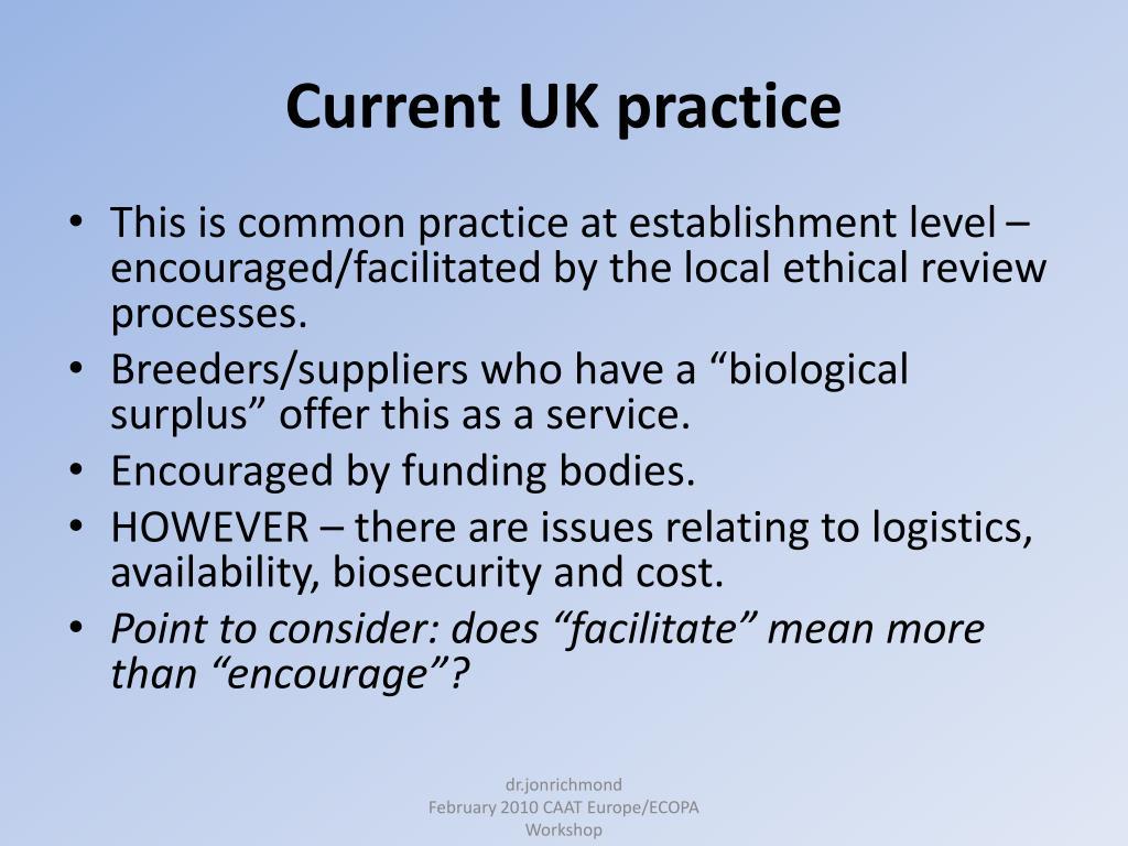 Current UK practice