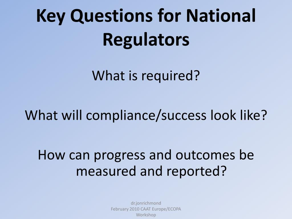 Key Questions for National Regulators
