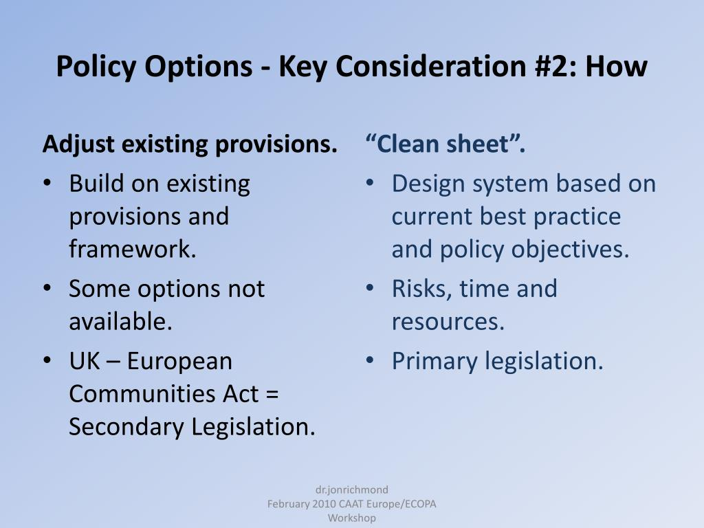 Policy Options - Key Consideration #2: How