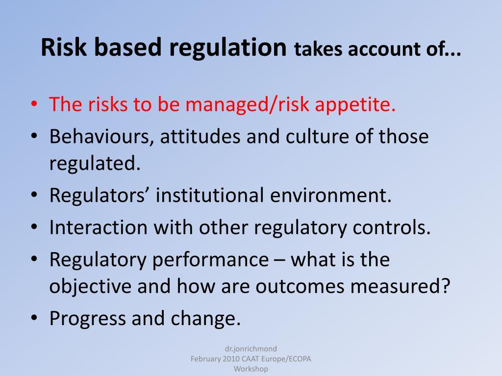 Risk based regulation