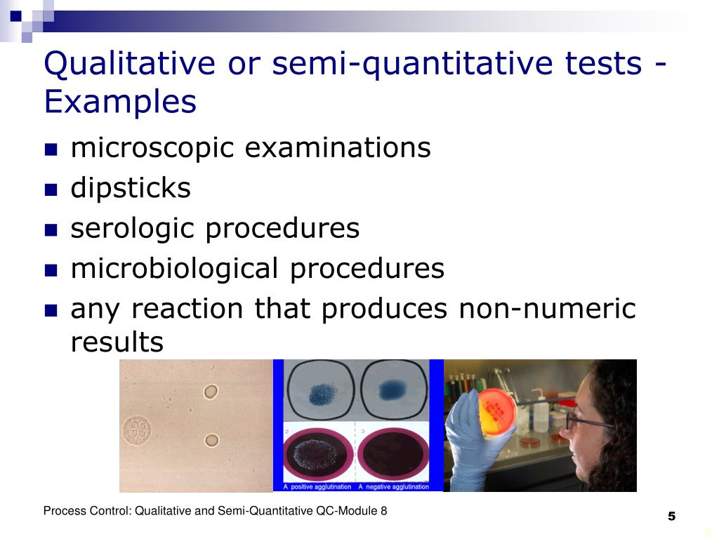 Qualitative or semi-quantitative tests - Examples