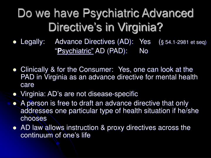 Do we have psychiatric advanced directive s in virginia