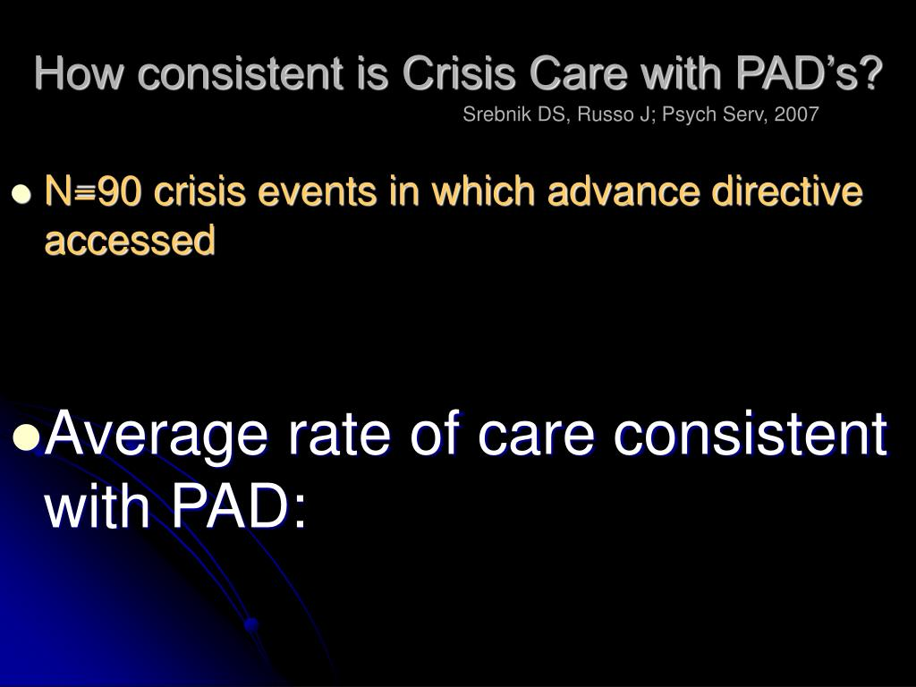 How consistent is Crisis Care with PAD's?