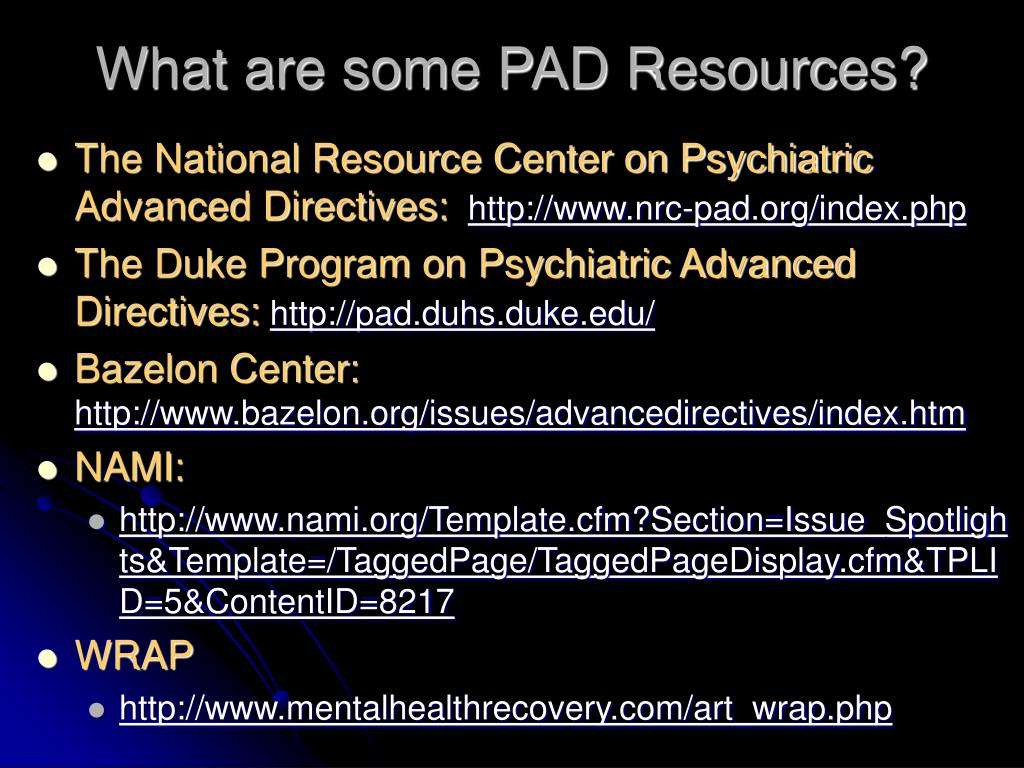 What are some PAD Resources?