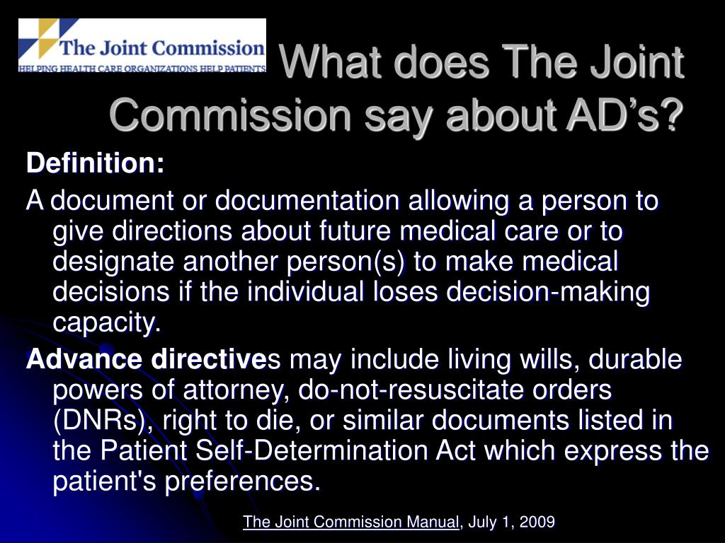 What does The Joint Commission say about AD's?