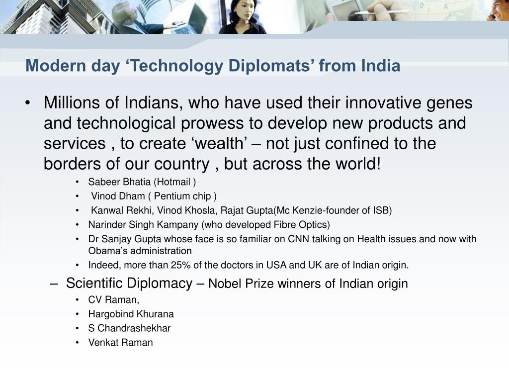 Modern day 'Technology Diplomats' from India