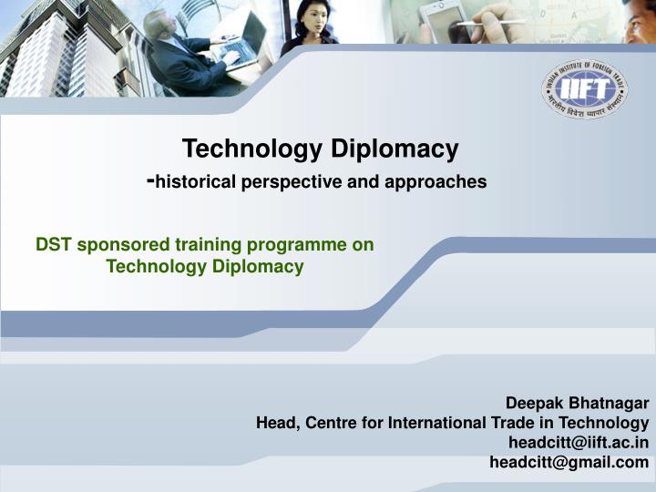 Technology diplomacy historical perspective and approaches