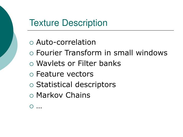 Texture Description