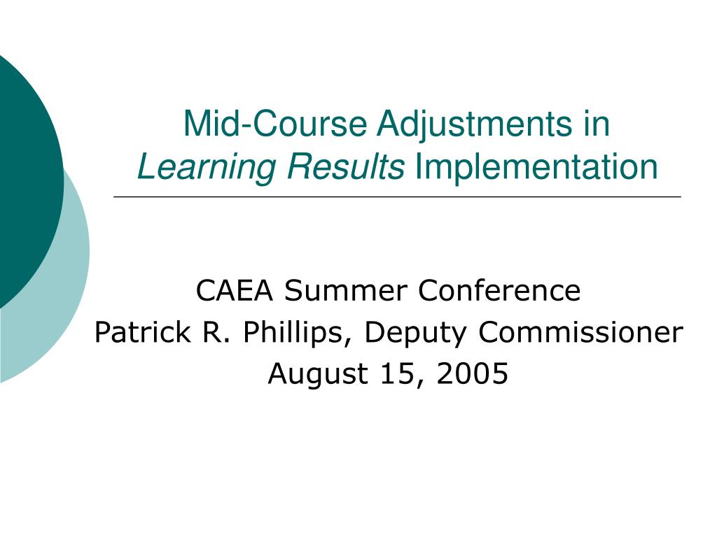 mid course adjustments in learning results implementation