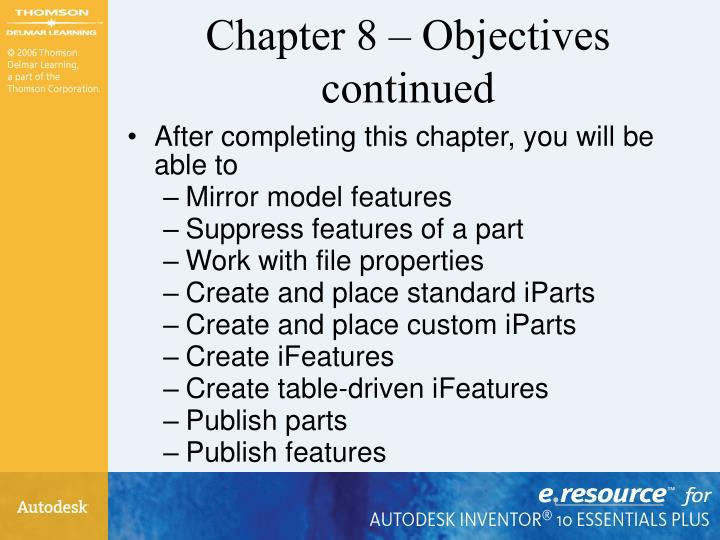 Chapter 8 objectives continued