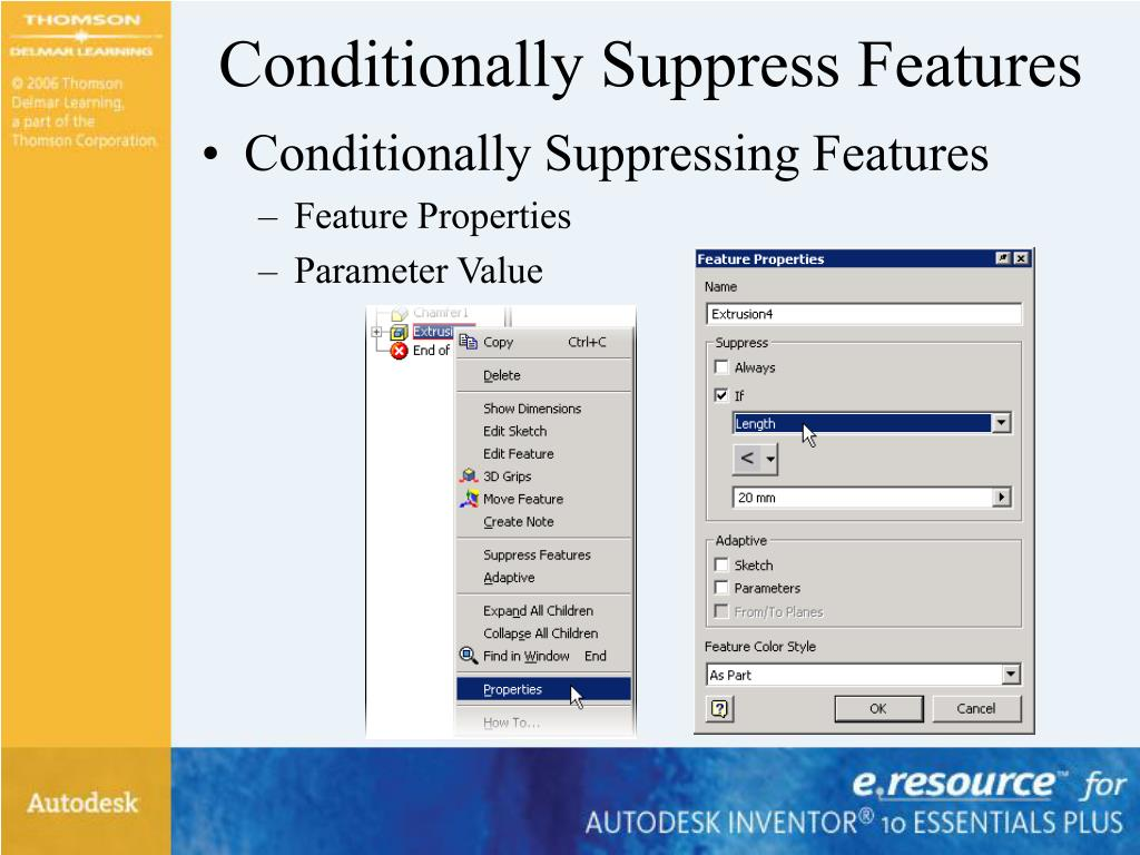 Conditionally Suppress Features