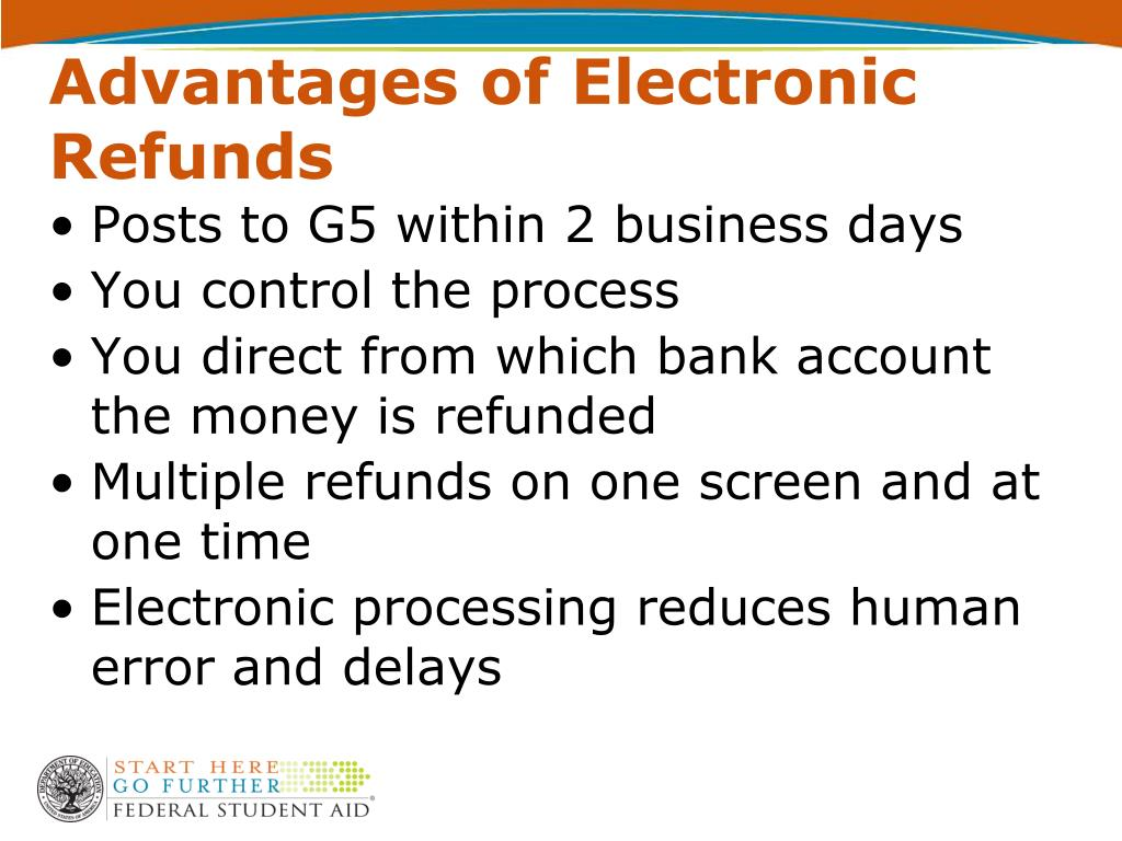 Advantages of Electronic Refunds