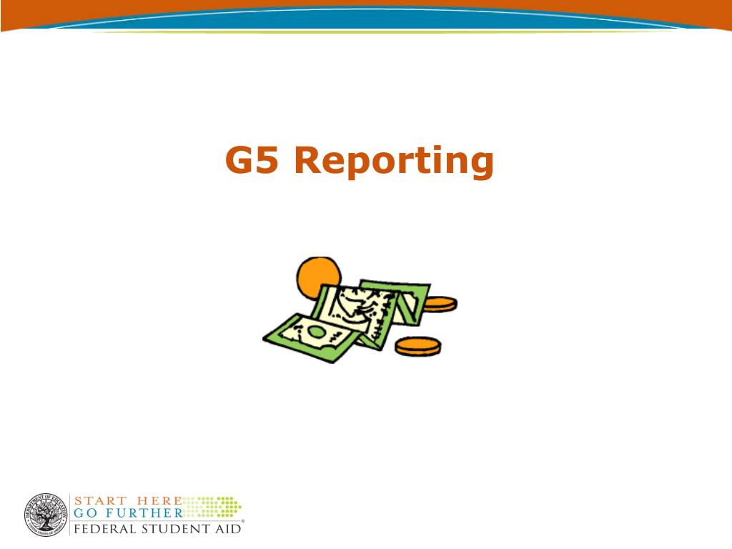 G5 Reporting