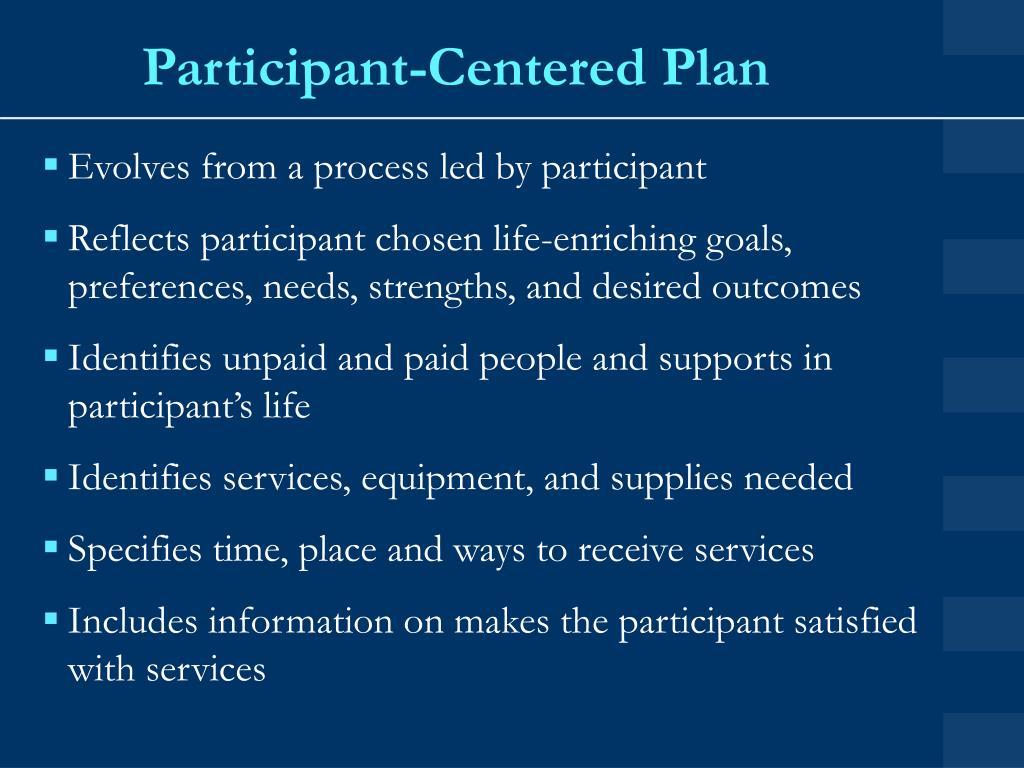 Participant-Centered Plan